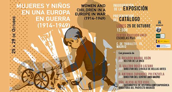 Exposición Mujeres y niños en una Europa en Guerra (1914-1949)